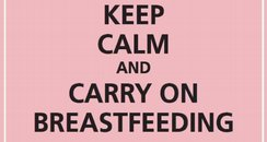 Keep Calm and Carry on Breastfeeding