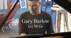 Gary Barlow  Let Me Go new single