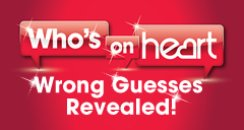 Who's On Heart 2014 Wrong Guesses