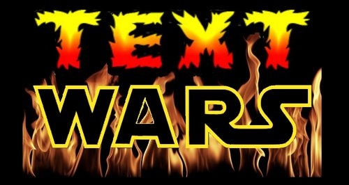 Text Wars!