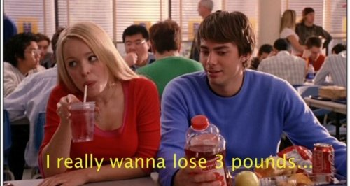 mean girls i want lose weight diet