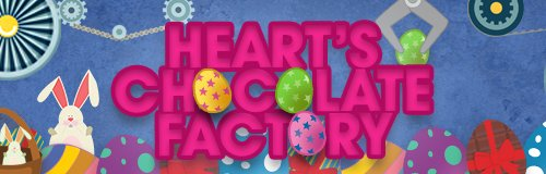 Heart's Chocolate Factory 500